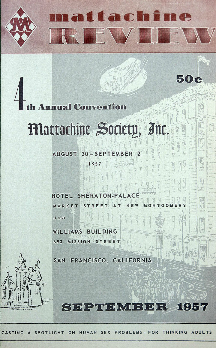 Mattachine-Society-4th-annual-convention-1957-Sheraton-Palace-SF via-Gerard-Koskovich-FB.jpg